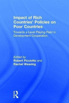 Impact of Rich Countries' Policies on Poor Countries: Towards a Level Playing Field in Development Cooperation - Herausgeber: Picciotto, Robert Weaving, Rachel