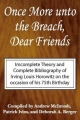 Once More Unto the Breach, Dear Friends - Irving Louis Horowitz