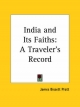 India and Its Faiths - James Bissett Pratt
