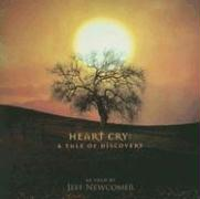 Heart Cry: Tale of Discovery
