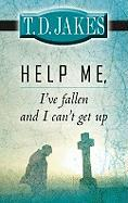 Help Me, I've Fallen and I Can't Get Up
