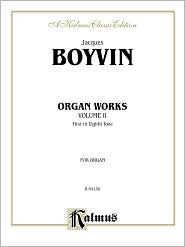 Organ Works, Vol 2 - Jacques Boyvin