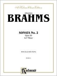 Sonata No. 2, Op. 99 in F Minor - Johannes Brahms