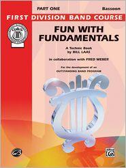 Fun with Fundamentals: Bassoon - Bill Laas