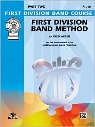 First Division Band Method, Part 2: C Flute - Fred Weber