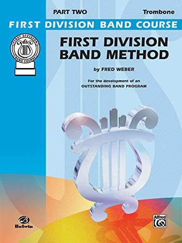 First Division Band Method: Trombone