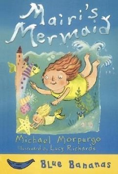 Mairi's Mermaid - Morpurgo, Michael, M. B. E .