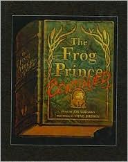 The Frog Prince, Continued - Jon Scieszka, Steve Johnson (Illustrator)