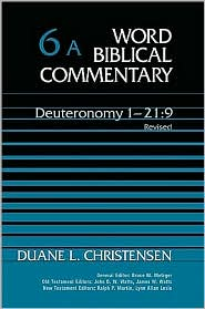 Deuteronomy 1-21:9: (Revised & Expanded)