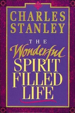 The Wonderful Spirit-Filled Life - Stanley, Charles