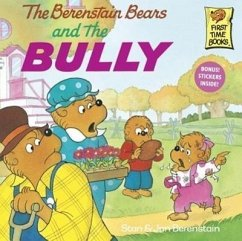The Berenstain Bears and the Bully - Berenstain, Stan