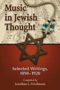 Music in Jewish Thought: Selected Writings, 1890-1920