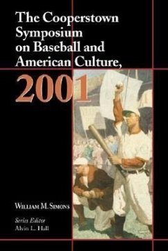 The Cooperstown Symposium on Baseball and American Culture - Herausgeber: Simons, William M. Hall, Alvin L.