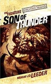 Son of Thunder: The Fighters - Leeder, Murray J. D.