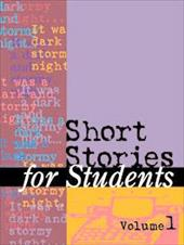 Short Stories for Students: Presenting Analysis, Context & Criticism on Commonly Studied Short Stories - Gale Group / Wilson, Kathleen