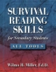 Survival Reading Skills for Secondary Students - Wilma H. Miller