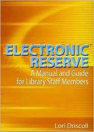 Electronic Reserve - Lori Driscoll