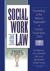 Social Work and the Law - Neighbors, Ira / Chambers, Anne / Levin, Ellen