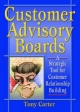 Customer Advisory Boards: A Strategic Tool for Customer Relationship Building