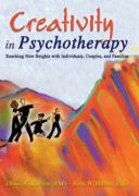 Creativity in Psychotherapy: Reaching New Heights with Individuals, Couples, and Families