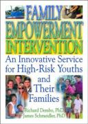 Family Empowerment Intervention: An Innovative Service for High-Risk Youths and Their Families
