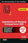 Implementing and Managing Exchange Server 2003