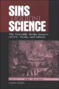 Sins Against Science: The Scientific Media Hoaxes of Poe, Twain, and Others