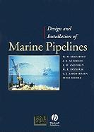 Design and Installation of Marine Pipelines