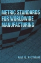 Metric Standards for Worldwide Manufacturing - Knut O. Kverneland