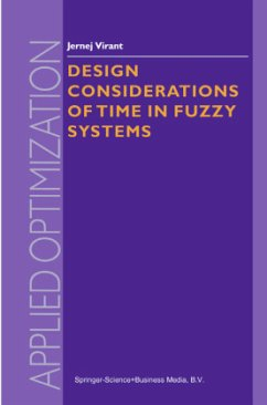 Design Considerations of Time in Fuzzy Systems - Virant, J.