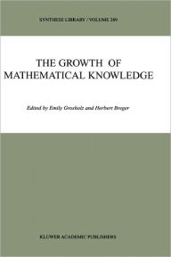 The Growth of Mathematical Knowledge - Emily Grosholz