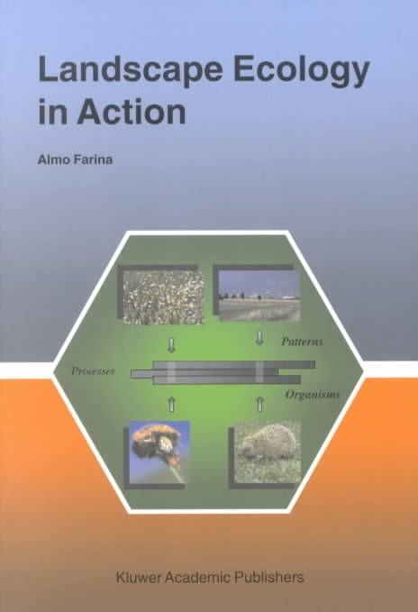 Landscape Ecology in Action - A. Farina
