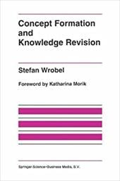 Concept Formation and Knowledge Revision - Wrobel, Stefan