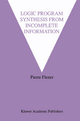 Logic Program Synthesis from Incomplete Information - Pierre Flener