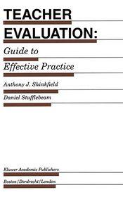 Teacher Evaluation: Guide to Effective Practice - Anthony J. Shinkfield, D. L. Stufflebeam, D.L. Stufflebeam