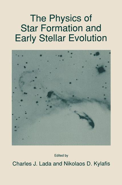 The Physics of Star Formation and Early Stellar Evolution als Buch von - Springer Netherlands