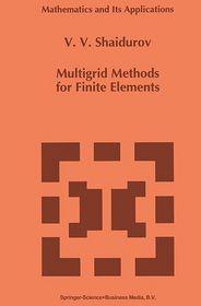 Multigrid Methods for Finite Elements - V.V. Shaidurov