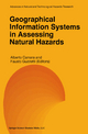 Geographical Information Systems in Assessing Natural Hazards - Alberto Carrara; Fausto Guzzetti