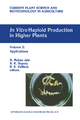 In Vitro Haploid Production in Higher Plants - S. Mohan Jain; S. K. Sopory; R. E. Veilleux