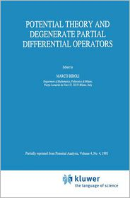 Potential Theory and Degenerate Partial Differential Operators - Marco Biroli (Editor)