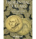 Presidential Dollars, Volume 1 - Whitman Coin Book and Supplies