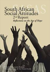 South African Social Attitudes: 2nd Report: Reflections on the Age of Hope - Roberts, Benjamin / Wa Kivilu, Mbithi / Davids, Yul Derek