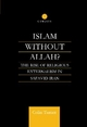 Islam without Allah? - Colin Turner