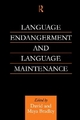 Language Endangerment and Language Maintenance - David Bradley; Maya Bradley
