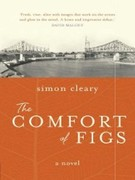 Simon Esmonde Cleary: The Comfort of Figs