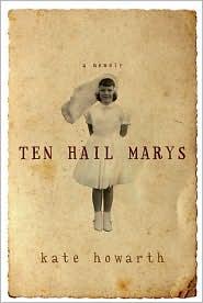 Ten Hail Marys - Kate Howarth