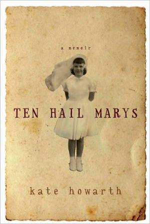 Ten Hail Marys