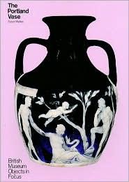 The Portland Vase - Susan Walker