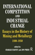 International Competition and Industrial Change - Charles Harvey