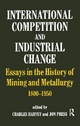 International Competition and Industrial Change - Charles Harvey; Professor Jon Press